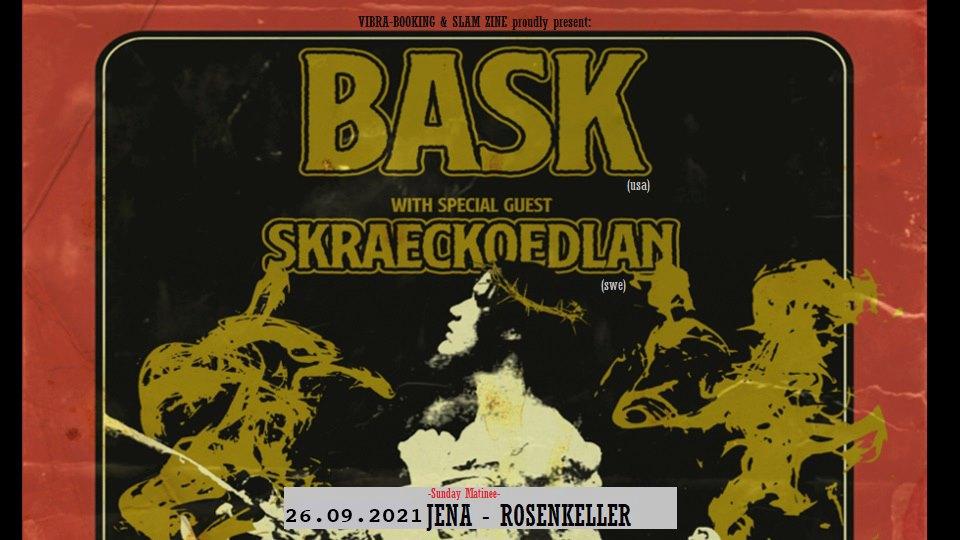 BASK and Special Guest: Skraeckoedlan am 26.09. im Rosenkeller Jena