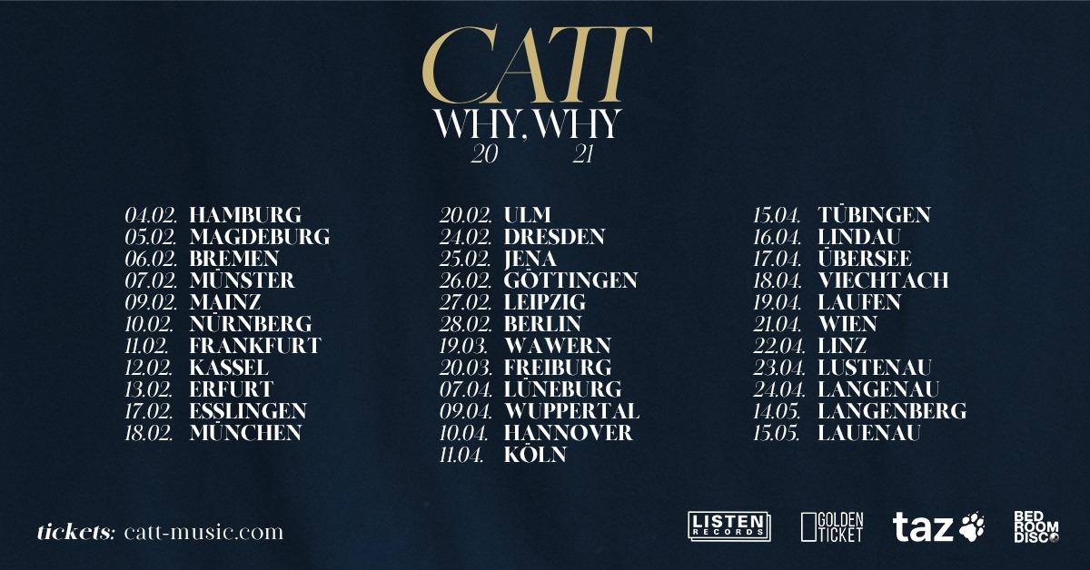 CATT – Why. Why-Tour 2021 im Kassa Jena