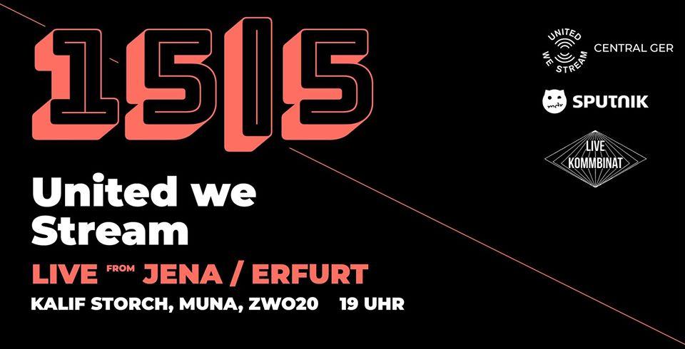 United We Stream live from Jena x Erfurt zwo20.live