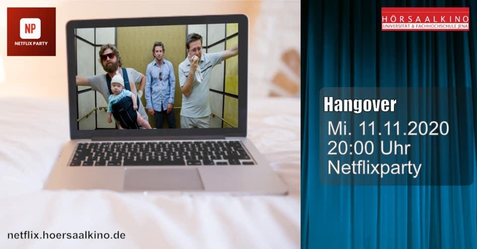 Hangover – Netflix Party || Onlineveranstaltung Hörsaalkino Jena e.V.