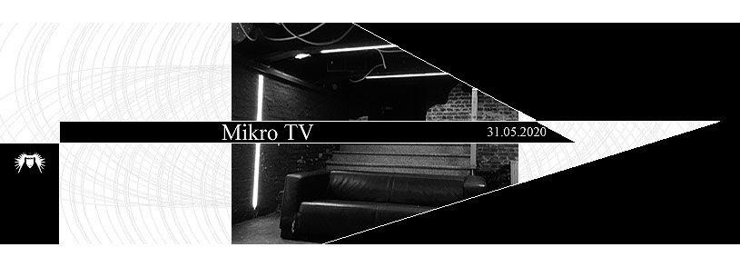 Mikro TV am 31.Mai 2020 – Online Event Jena