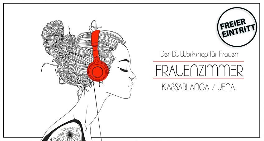 DJ WORKSHOP FRAUENZIMMER IM KASSA JENA.
