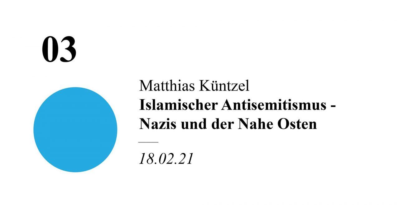 Islamischer Antisemitismus – Nazis und der Nahe Osten