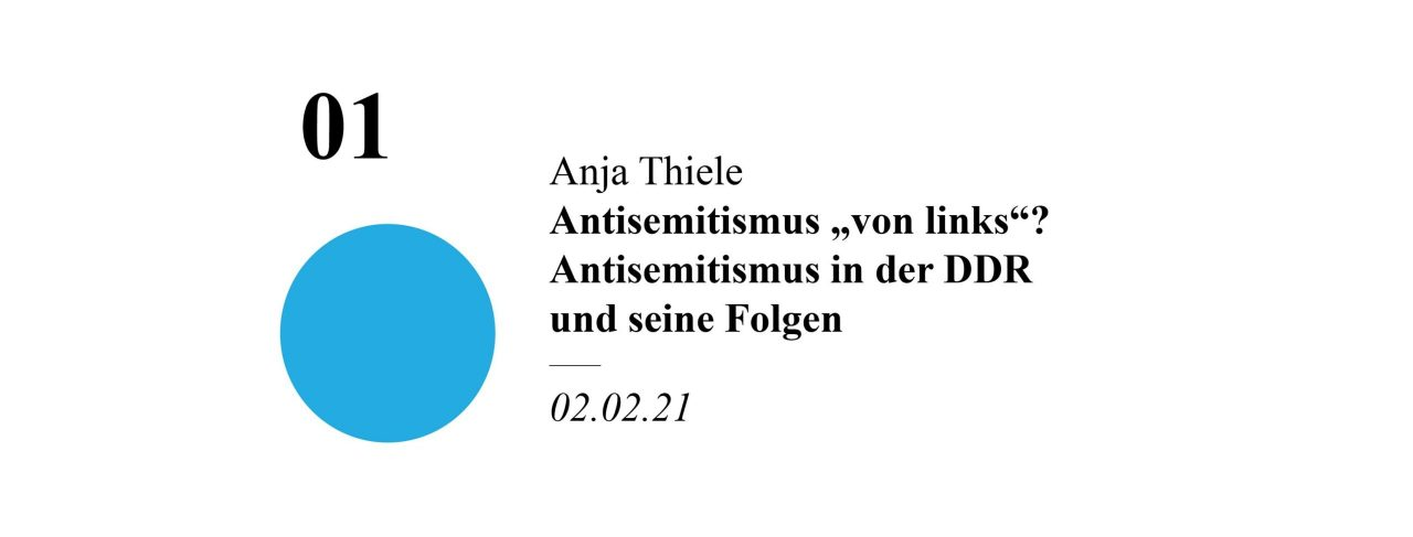Antisemitismus von links? Antisemitismus in der DDR und seine Folgen
