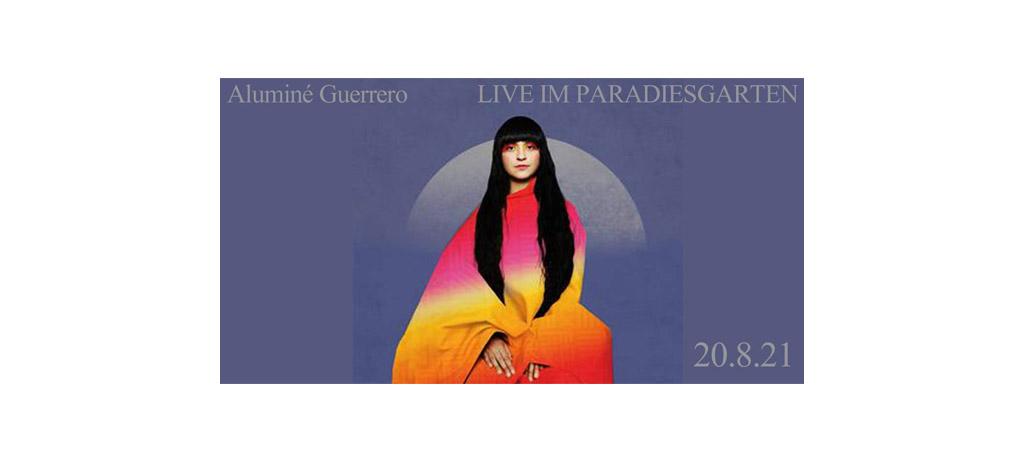LIVE Aluminé Guerrero im Paradiesgarten am Freitag