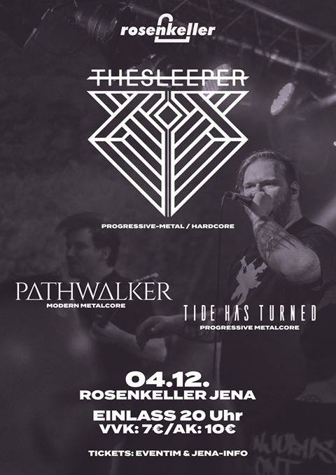 ABGESAGT!!! The Sleeper Live in Jena, Support: Tide Has Turned and Pathwalker • Rose