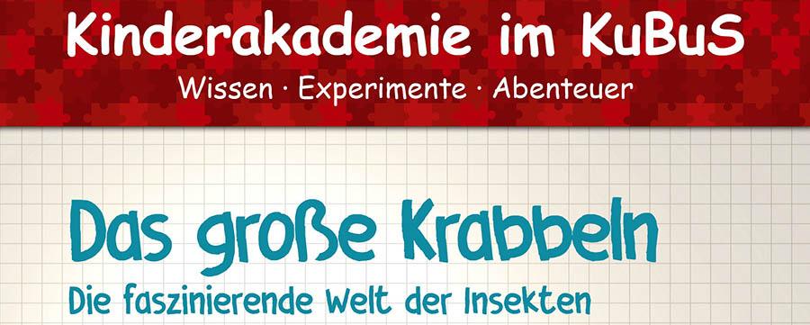 Das große Krabbeln – Kinderakademie im Kubus Jena