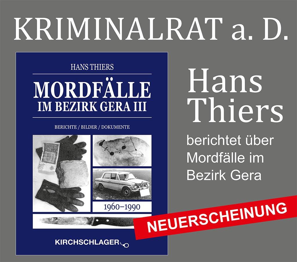 Mordfälle im Bezirk Gera III – Hans Thiers, eine Lesung zu seinem neuen Buch