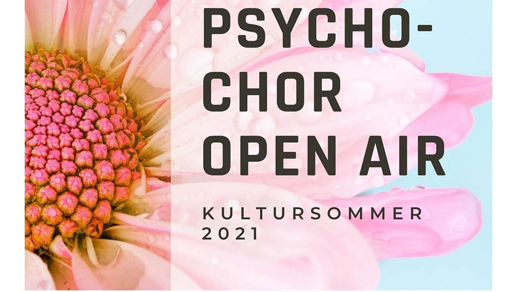 Psycho-Chor Jena Open Air – Jenaer Kultursommer 2021